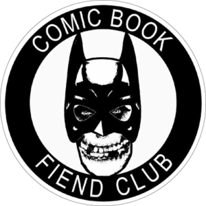 CBFC The Comic Book Fiend Club