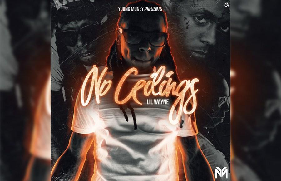 Lil Wayne No Ceiling